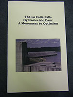 The La Colle Falls Hydroelectric Dam: A Monument to Optimism